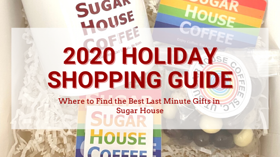 Tackle Last Minute Shopping with the Sugar House Holiday Shopping Guide